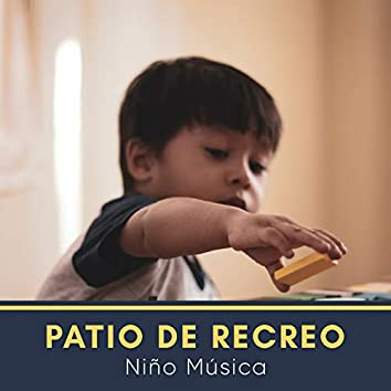 # 1 Patio de Recreo Niño Música