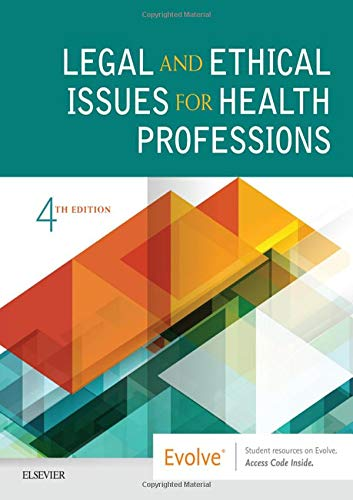 Compare Textbook Prices for Legal and Ethical Issues for Health Professions 4 Edition ISBN 9780323496414 by Elsevier