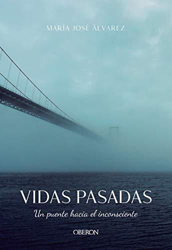 Vidas pasadas. Un puente hacia el inconsciente (Libros singulares)