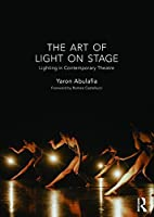 The Art of Light on Stage: Lighting in Contemporary Theatre