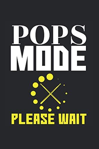 Pops Mode please wait Rock and Roll Musik Becken Schlagzeug: Notizbuch Tagebuch Kariert A5 120 Seiten