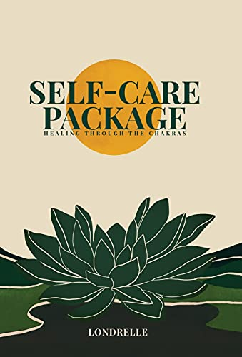 Self-Care Package: Healing Through The Chakras