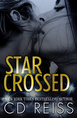 Star Crossed: A Hollywood Romance by [CD Reiss]