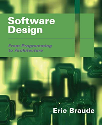 Software Design: From Programming to Architecture
