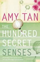 The Hundred Secret Senses by Amy Tan (5-Jul-2004) Paperback