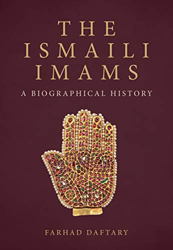 Compare Textbook Prices for The Ismaili Imams: A Biographical History  ISBN 9780755617982 by Daftary, Farhad