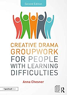 Creative Drama Groupwork for People with Learning Difficulties