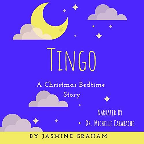 Tingo: A Christmas Bedtime Story cover art