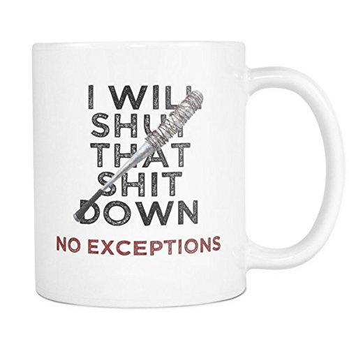 I Will Shut That Down Walking Dead Negan Lucille bat Coffee Mug