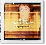 Linda McCartney. Polaroids: MCCARTNEY, LINDA, POLAROIDS (Fotografia)