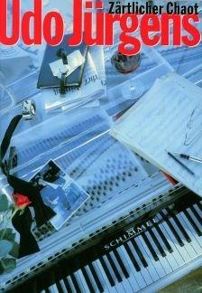 ZAERTLICHER CHAOT - arrangiert für Songbook [Noten / Sheetmusic] Komponist: JUERGENS UDO