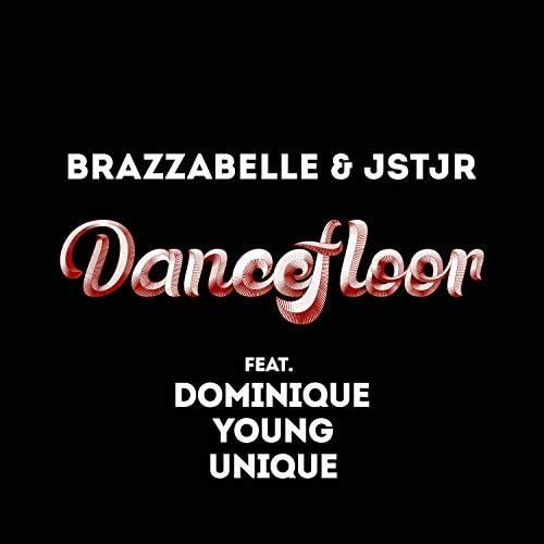 Brazzabelle & Jstjr feat. Dominique Young Unique