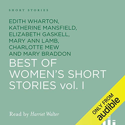Best of Women's Short Stories Audiobook By William J. Locke, Edith Wharton, more cover art