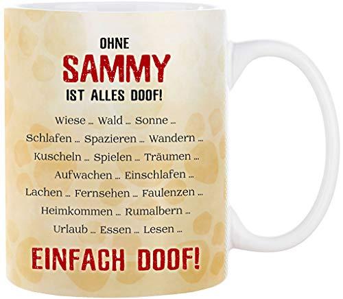 Cadouri Hunde Tasse » Ohne Hund ist Alles doof! « ❤︎ personalisiert ❤︎ mit Hundename Kaffeetasse Bürotasse - 300 ml