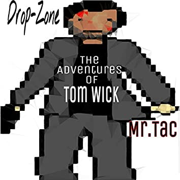 The Adventures of Tom Wick
