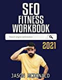 SEO Fitness Workbook: The Seven Steps to Search Engine Optimization (2021 SEO)