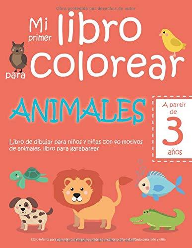 Mi primer libro para colorear ANIMALES — A partir de 3 añ