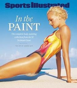 Joanne Gair: Sports Illustrated In the Paint : The Complete Body-Painting Collection from the SI Swimsuit Issue (Hardcover); 2007 Edition