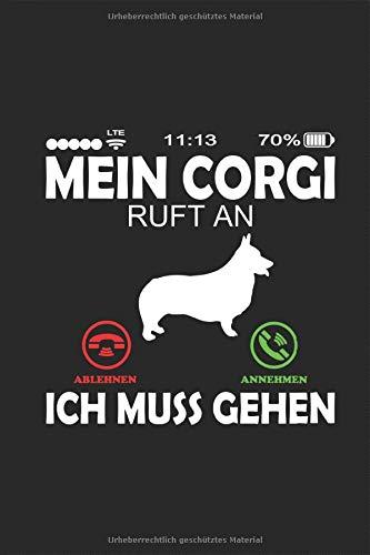 Mein Corgi Welsh ruft an Lustiger Telefon Spruch Notizbuch: Shorty Japanische Hunderasse Planen Notieren Rechenheft Liniert Journal A5 120 Seiten 6x9 ... Geschenk für Hundehalter Hundebesitzer