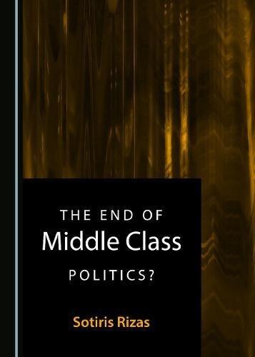 pas cher un bon La fin de la politique de la classe moyenne?