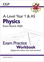 A-Level Physics: AQA Year 1 & AS Exam Practice Workbook - includes Answers
