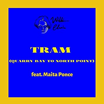 Tram (Quarry Bay to North Point) [feat. Maita Ponce]