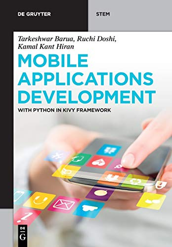 Mobile Applications Development: with Python in Kivy Framework Front Cover