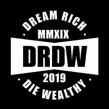 Dream Rich Die Wealthy