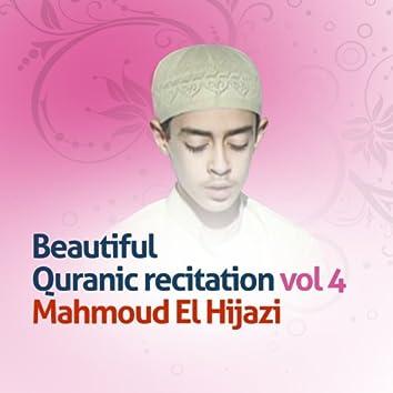 Beautiful quranic recitation, Vol. 4 (Quran - Coran - Islam)