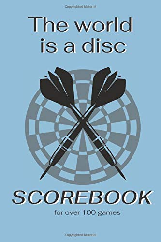 The World is a disc Scorebook for over 100 games: 6x9 game block with suitable scoring sheets for cricket, tactics, 301, 501, 701, 1001. Incl. Outchart chart to keep an overview of all dart outs.