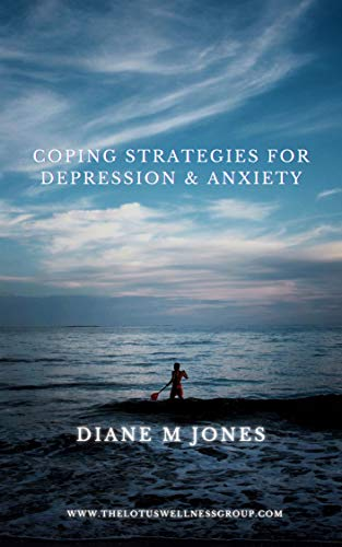 Coping Strategies For Depression and Anxiety