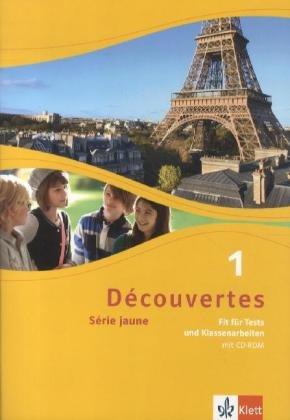 Découvertes Série jaune 1. Fit für Tests und Klassenarbeiten (inkl. CD-ROM): Fit fr Tests und Klassenarbeiten. Arbeitsheft mit Lsungen und CD-ROM 1. Lernjahr