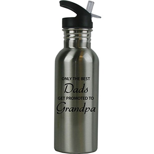 CustomGiftsNow Only The Best Dads Get Promoted to Grandpa Stainless Steel Water Bottle with Straw Flip Top 20 Ounce 600ml Sport Water Bottle (1)