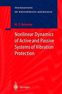 Nonlinear Dynamics of Active and Passive Systems of Vibration Protection (Foundations of Engineering Mechanics)