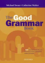 The Good Grammar Book: A Grammar Practice Book for Elementary to Lower-Intermediate Students of English