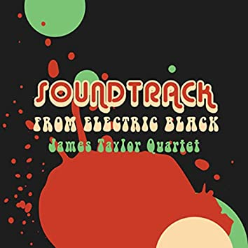 Soundtrack From Electric Black