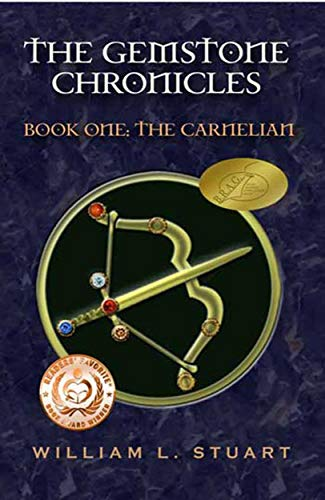 Book: The Gemstone Chronicles Book One - The Carnelian by William L. Stuart
