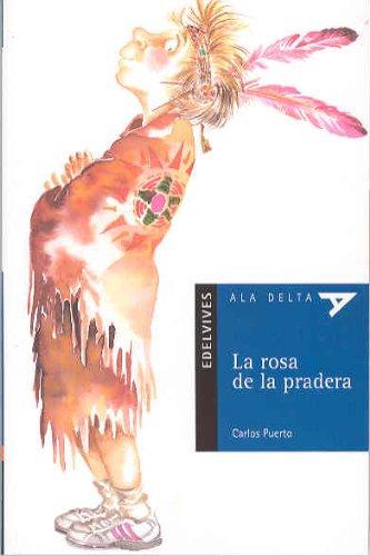 La rosa de la pradera: 36 (Ala Delta - Serie azul)