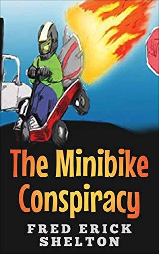 The Minibike Conspiracy (English Edition)