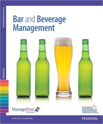 Compare Textbook Prices for ManageFirst: Bar and Beverage Management w/ Answer Sheet 2 Edition ISBN 9780132725736 by National Restaurant Association