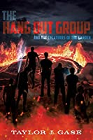 The Hang Out Group: And the Creatures of the Garden