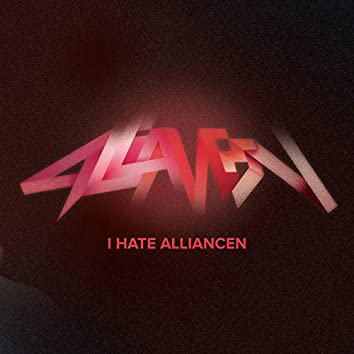 I Hate Alliancen