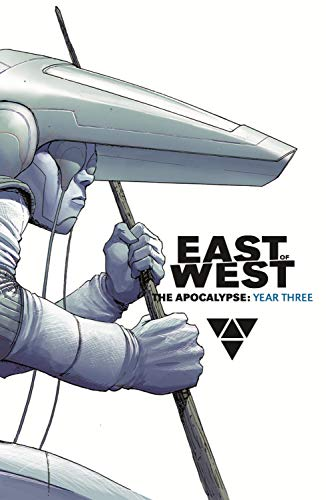 East of West: The Apocalypse, Year Three