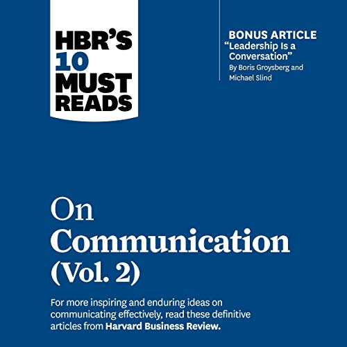 HBR's 10 Must Reads on Communication, Vol. 2 cover art