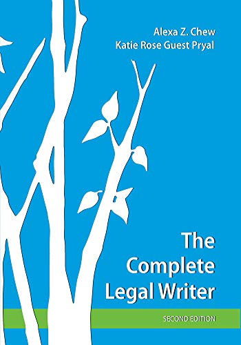Compare Textbook Prices for The Complete Legal Writer, Second Edition 2 Edition ISBN 9781531019426 by Alexa Z. Chew,Katie Rose Guest Pryal