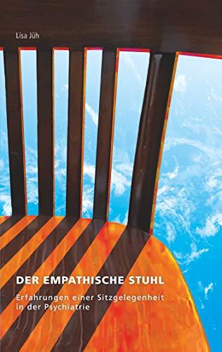Der empathische Stuhl: Erfahrungen einer Sitzgelegenheit in der Psychiatrie