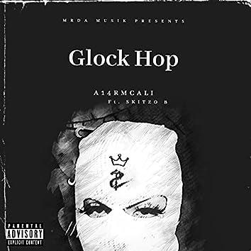 Glock Hop (feat. Skitzo B)