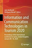 Information and Communication Technologies in Tourism 2020: Proceedings of the International Conference in Surrey, United Kingdom, January 08–10, 2020