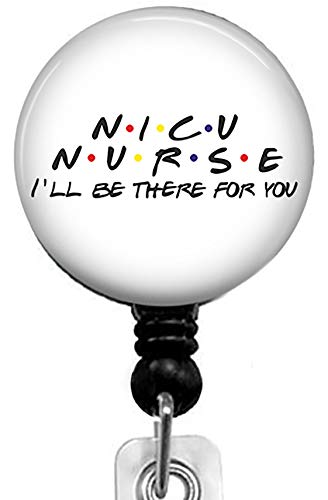 NICU Nurse and Friends-I'll be There for You Retractable Badge Reel with Alligator Clip,Name Nurse ID Card Badge Holder Reel, Decorative Custom Badge Holder
