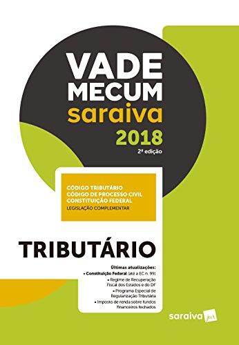 Vade Mecum Saraiva 2018. Tributário